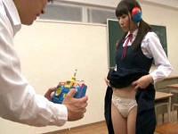 好みの女子校生をラジコンにしてマ○コじっくり観察した後ハメまくる